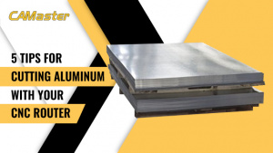 Tips for Cutting Aluminum with your CNC Router