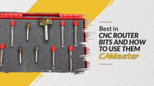 Best in CNC Router Bits and How to Use Them